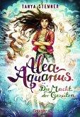 Die Macht der Gezeiten / Alea Aquarius Bd.4