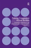 Policing Cooperation Across Borders (eBook, ePUB)