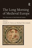 The Long Morning of Medieval Europe (eBook, ePUB)