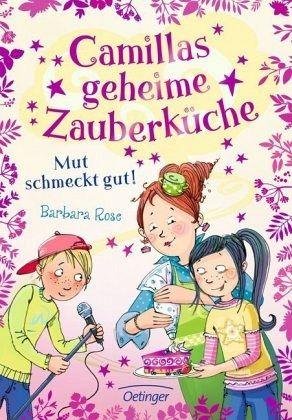 Buch-Reihe Camillas geheime Zauberküche