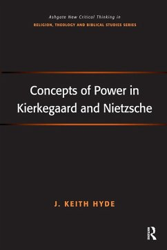 Concepts of Power in Kierkegaard and Nietzsche (eBook, PDF)