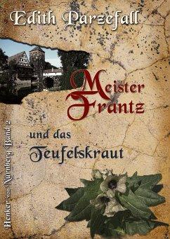 Meister Frantz und das Teufelskraut
