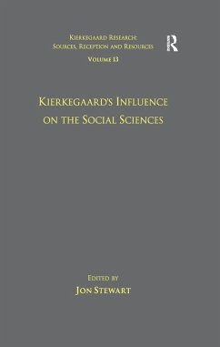 Volume 13: Kierkegaard's Influence on the Social Sciences (eBook, PDF)