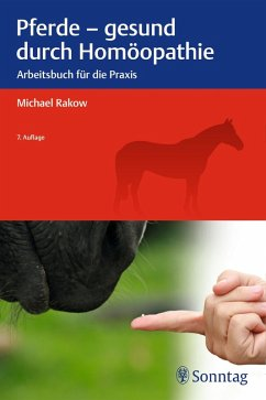 Pferde - gesund durch Homöopathie (eBook, ePUB) - Rakow, Michael
