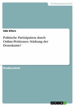 Politische Partizipation durch Online-Petitionen. Stärkung der Demokratie? (eBook, PDF)