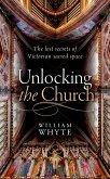 Unlocking the Church (eBook, ePUB)
