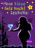 Meine kleine Gute Nacht Geschichte: 4 (eBook, ePUB)