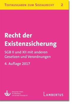 Recht der Existenzsicherung - SGB II und XII mit anderen Gesetzen und Verordnungen (eBook, PDF)