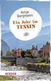 Ein Jahr im Tessin (eBook, ePUB)