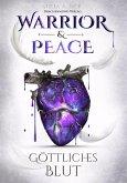 Warrior & Peace (eBook, ePUB)
