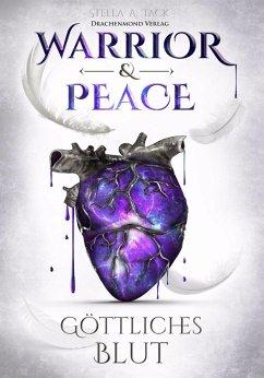 Warrior & Peace (eBook, ePUB) - Tack, Stella A.