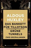 Das Bankett für Tillotson / Grüne Tunnels (eBook, ePUB)