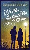 Worte, die leuchten wie Sterne (eBook, ePUB)