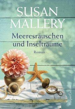 Meeresrauschen und Inselträume / Blackberry Island Bd.3 (eBook, ePUB) - Mallery, Susan