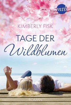Tage der Wildblumen (eBook, ePUB)