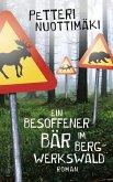 Ein besoffener Bär im Bergwerkswald (eBook, ePUB)