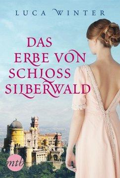 Das Erbe von Schloss Silberwald (eBook, ePUB) - Winter, Luca