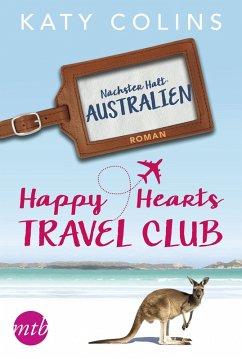 Happy Hearts Travel Club - Nächster Halt: Australien / Travel Club Bd.4 (eBook, ePUB) - Colins, Katy