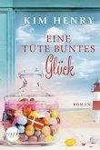 Eine Tüte buntes Glück (eBook, ePUB)