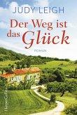 Der Weg ist das Glück (eBook, ePUB)