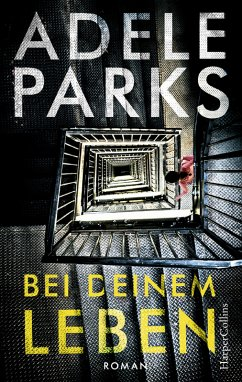 Bei deinem Leben (eBook, ePUB) - Parks, Adele
