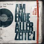 Am Ende aller Zeiten (Ungekürzte Lesung) (MP3-Download)