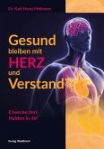 Gesund bleiben mit HERZ und Verstand (eBook, PDF)