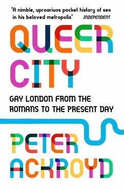Queer City - Ackroyd, Peter