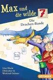 Die Drachen-Bande / Max und die Wilde Sieben Bd.3