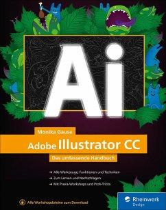 Adobe Illustrator CC (eBook, PDF) - Gause, Monika