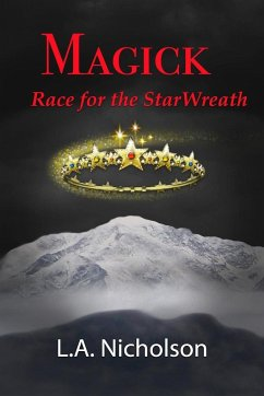 MAGICK Race for the StarWreath - Nicholson, L. A.
