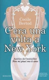 C´era una volta a New York