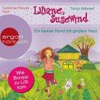 Ein kleiner Hund mit großem Herz / Liliane Susewind ab 6 Jahre Bd.7 (MP3-Download)