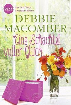 Eine Schachtel voller Glück / Blossom Street Bd.5 - Macomber, Debbie