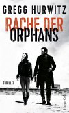 Rache der Orphans / Evan Smoak Bd.3