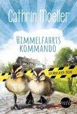 Himmelfahrtskommando / Klara Himmel Bd.2