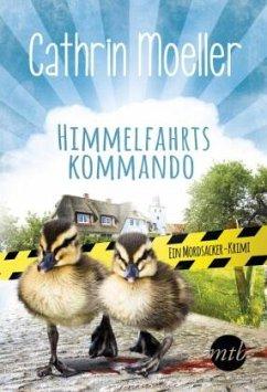 Himmelfahrtskommando / Klara Himmel Bd.2 - Moeller, Cathrin