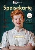 tip Berlin Speisekarte Berlins Gastro-Guide 2018