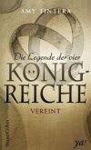 Vereint / Die Legende der vier Königreiche Bd.2