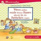 Wenn sieben müde kleine Hasen abends in ihr Bettchen rasen und andere Geschichten, 1 Audio-CD