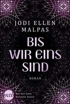 Bis wir eins sind - Malpas, Jodi Ellen