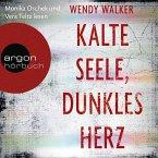 Kalte Seele, dunkles Herz (Autorisierte Lesefassung) (MP3-Download)