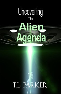 Uncovering the Alien Agenda - UFOs and Alien Ab...