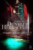 Fürsten des Abgrunds / Dunkler Herrscher Bd.2 (eBook, ePUB)