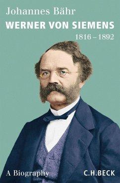 Werner von Siemens (eBook, ePUB) - Bähr, Johannes