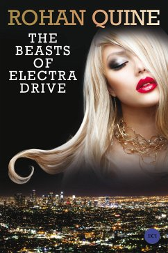 The Beasts of Electra Drive (eBook, ePUB) - Quine, Rohan