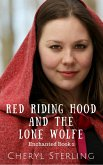 Red Riding Hood and the Lone Wolfe (Enchanted, #2) (eBook, ePUB)