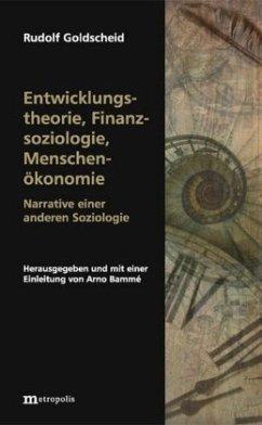Entwicklungstheorie, Finanzsoziologie, Menschenökonomie