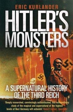 Hitler's Monsters - Kurlander, Eric