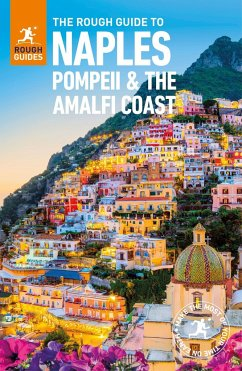 The Rough Guide to Naples, Pompeii and the Amalfi Coast (Travel Guide) - Rough Guides